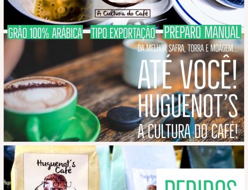 Você Já Tomou o Delicioso Huguenot's Café? É um Café Brasileiro, Grão 100% Arábica, Torrado, Moído e Empacotado Manualmente. Peça Hoje Mesmo o Seu! – https://wp.me/p9efs1-1f